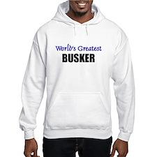 Worlds Greatest BUSKER Hoodie