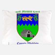 Dal Messin Corb - County Wicklow Pillow Case