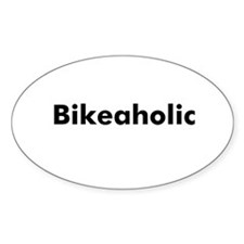 Bikeaholic Oval Bumper Stickers