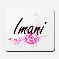 Imani Artistic Name Design with Flowers Mousepad