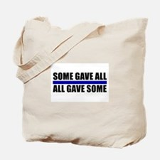 Some Gave All Blue Line Tote Bag