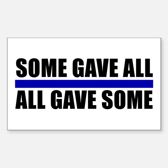 Some Gave All Blue Line Rectangle Decal