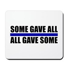 Some Gave All Blue Line Mousepad