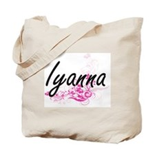 Iyanna Artistic Name Design with Flowers Tote Bag