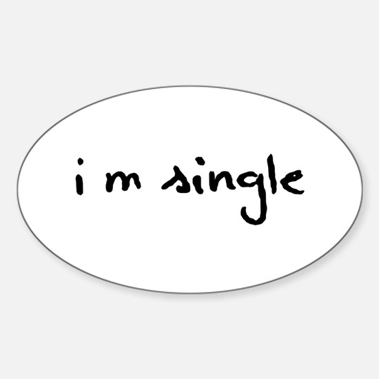 I'm Single Decal