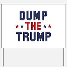 Dump The Trump Yard Sign
