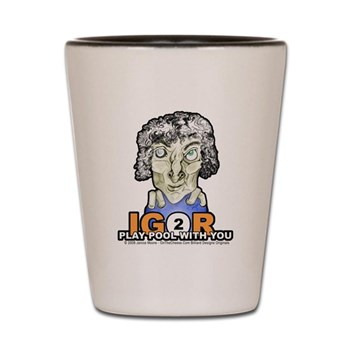 Igor To Play Pool With You Halloween Shot Glass by OTC Billiard Designs