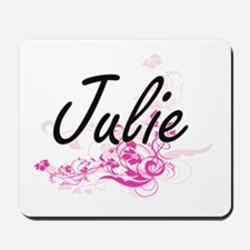 Julie Artistic Name Design with Flowers Mousepad