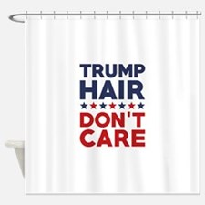 Trump Hair Don't Care Shower Curtain