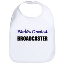 Worlds Greatest BROADCASTER Bib