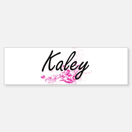 Kaley Artistic Name Design with Flo Bumper Bumper Bumper Sticker