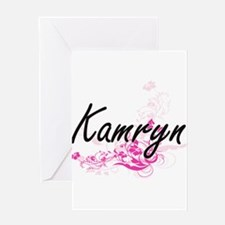 Kamryn Artistic Name Design with Fl Greeting Cards