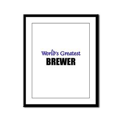 Worlds Greatest BREWER Framed Panel Print