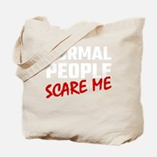 Cool Normal people scare me Tote Bag