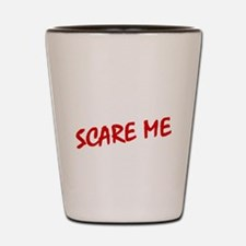Funny Normal people scare me Shot Glass