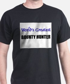 Worlds Greatest BOUNTY HUNTER T-Shirt