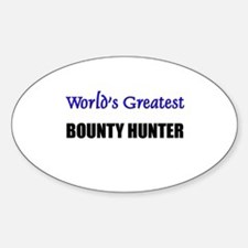 Worlds Greatest BOUNTY HUNTER Oval Decal
