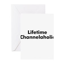 Lifetime Channelaholic Greeting Cards (Pk of 10)