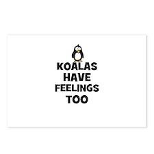 koalas have feelings too Postcards (Package of 8)