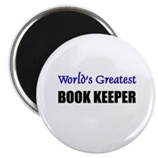 Worlds Greatest BOOK KEEPER Magnet