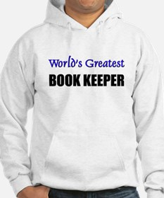Worlds Greatest BOOK KEEPER Hoodie