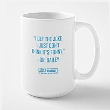 I GET THE JOKE Mugs