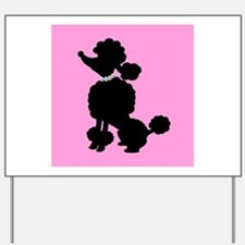 Pink and Black French Poodle Yard Sign