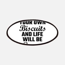 Mind Your Own Biscuits And Life Will Be Grav Patch