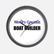 Worlds Greatest BOAT BUILDER Wall Clock