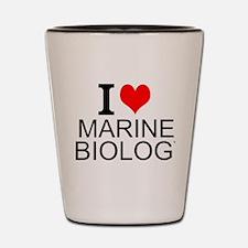 I Love Marine Biology Shot Glass