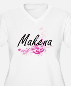 Makena Artistic Name Design with Plus Size T-Shirt