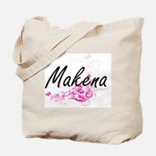 Makena Artistic Name Design with Flowers Tote Bag