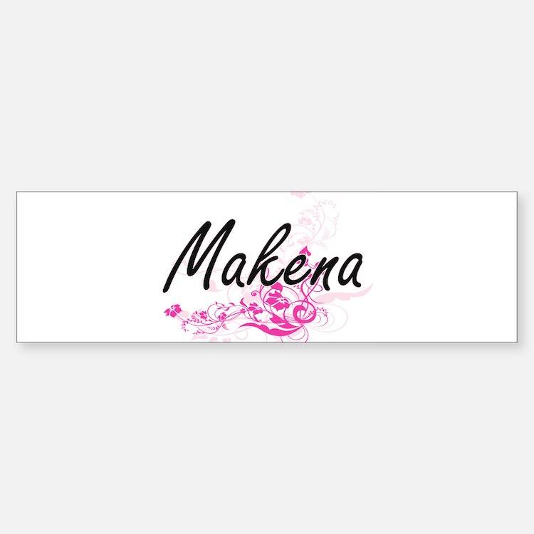 Makena Artistic Name Design with Fl Bumper Bumper Bumper Sticker