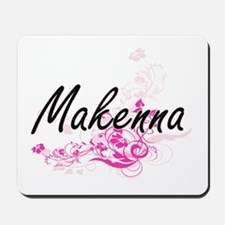 Makenna Artistic Name Design with Flower Mousepad