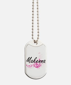 Makenna Artistic Name Design with Flowers Dog Tags