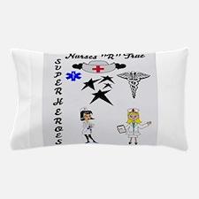 Nurses Are Superheroes Pillow Case