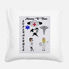 Nurses Are Superheroes Square Canvas Pillow