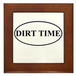 Dirt Time Framed Tile