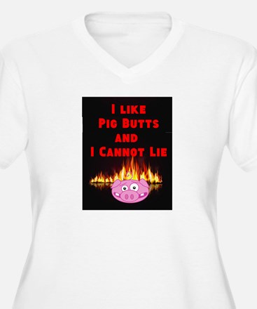 I Like Pig Butts and I Cannot Lie Plus Size T-Shir