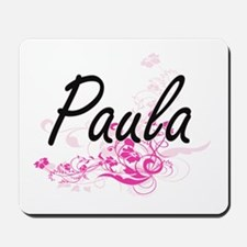 Paula Artistic Name Design with Flowers Mousepad