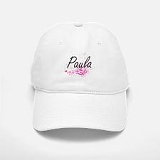Paula Artistic Name Design with Flowers Baseball Baseball Cap
