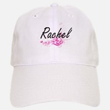 Rachel Artistic Name Design with Flowers Baseball Baseball Cap