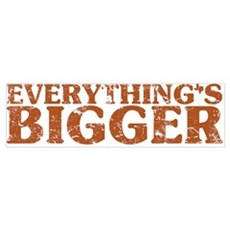 Everything's Bigger in Texas Poster
