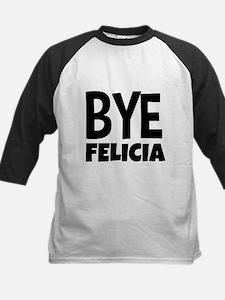 Bye Felicia Funny Baseball Jersey