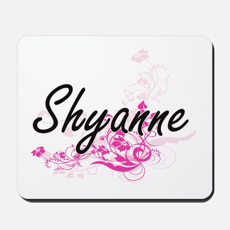 Shyanne Artistic Name Design with Flower Mousepad