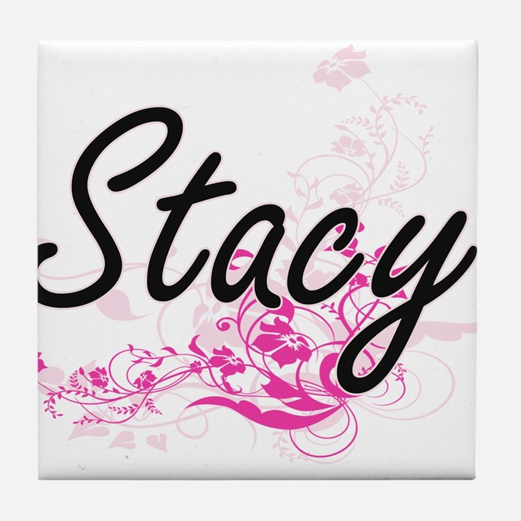 Stacy Artistic Name Design with Flowe Tile Coaster