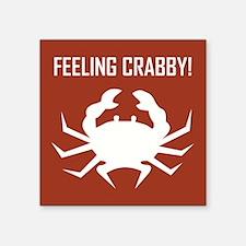 FEELING CRABBY Sticker