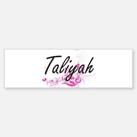 Taliyah Artistic Name Design with F Bumper Bumper Bumper Sticker