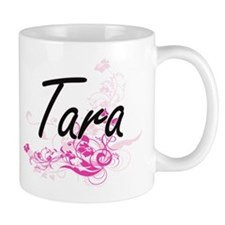Tara Artistic Name Design with Flowers Mugs