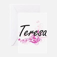 Teresa Artistic Name Design with Fl Greeting Cards